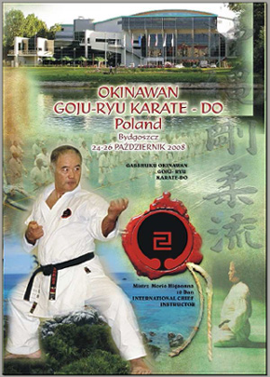 Bydgoszcz, Poland - Gasshuku with Sensei Higaonna - October 2008